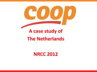 A case  study  of  The  Netherlands NRCC 2012