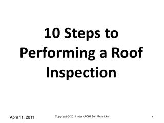 10 Steps to Performing a Roof Inspection