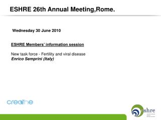 ESHRE Members' information session New task force - Fertility and viral disease