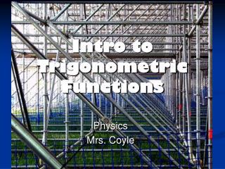 Intro to Trigonometric Functions