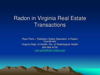 Radon in Virginia Real Estate Transactions