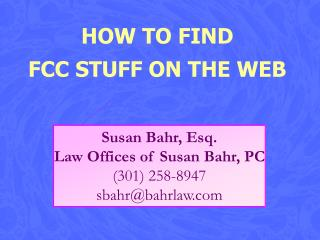 HOW TO FIND  FCC STUFF ON THE WEB