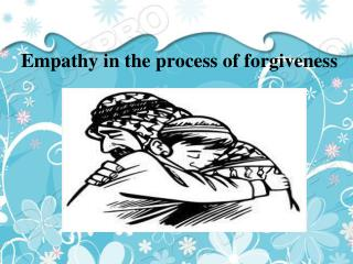 empathy in the process of forgiveness