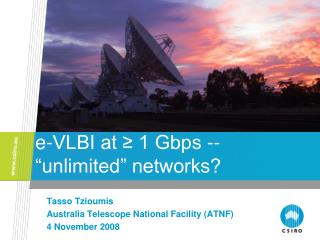 "e -VLBI at ≥ 1 Gbps -- ""unlimited"" networks?"