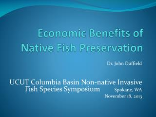 Economic Benefits of Native Fish Preservation
