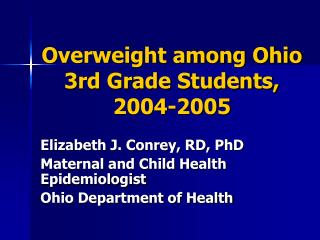 Overweight among Ohio 3rd Grade Students, 2004-2005