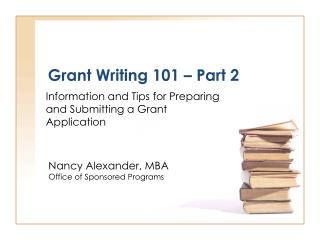 Grant Writing 101 – Part 2