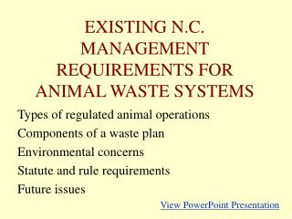 EXISTING N.C. MANAGEMENT REQUIREMENTS FOR ANIMAL WASTE SYSTEMS