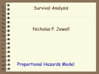 Survival Analysis Nicholas P. Jewell