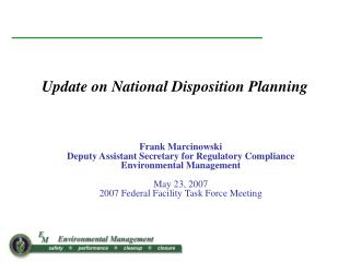 Update on National Disposition Planning