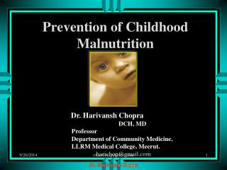 Prevention of Childhood Malnutrition