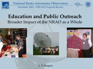 Education and Public Outreach Broader Impact of the NRAO as a Whole