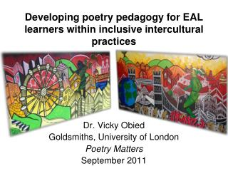 Developing poetry pedagogy for EAL learners within inclusive intercultural practices