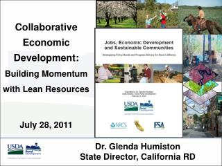 Dr. Glenda Humiston State Director, California RD