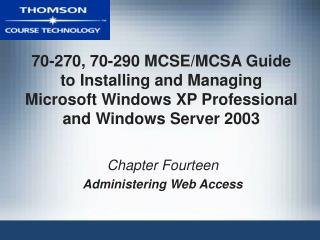 Chapter Fourteen Administering Web Access