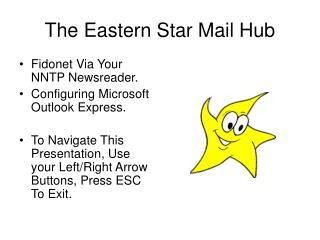 The Eastern Star Mail Hub