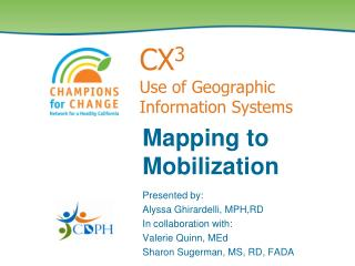 CX 3  Use of Geographic Information Systems