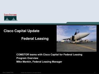 Cisco Capital Update Federal Leasing