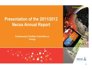 Presentation of the 2011/2012 Necsa Annual Report