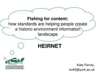 Kate Fernie, kmf2@york.ac.uk
