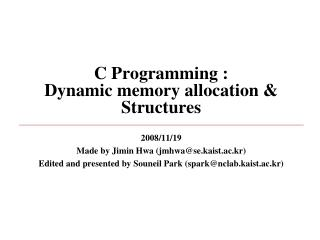 C Programming : Dynamic memory allocation & Structures