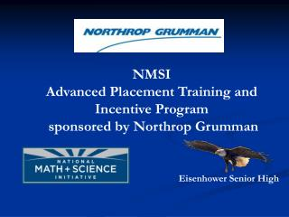 NMSI  Advanced Placement Training and Incentive Program  sponsored by Northrop Grumman
