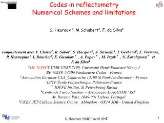 Codes in reflectometry Numerical Schemes and limitations