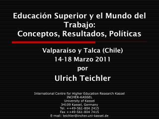 Educación Superior y el Mundo del Trabajo: Conceptos, Resultados, Políticas
