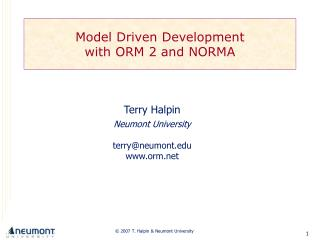 Model Driven Development with ORM 2 and NORMA