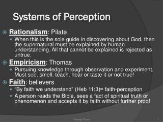 Systems of Perception