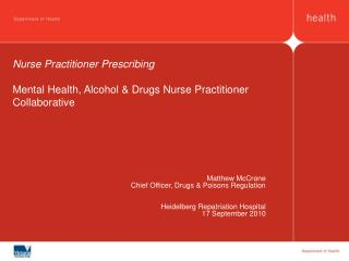 Nurse Practitioner Prescribing Mental Health, Alcohol & Drugs Nurse Practitioner Collaborative
