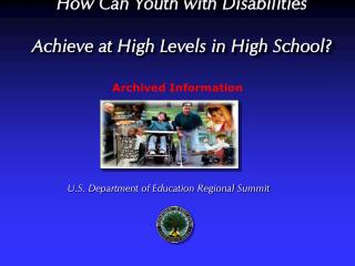How Can Youth with Disabilities Achieve at High Levels in High School?