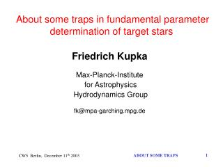 About some traps in fundamental parameter determination of target stars