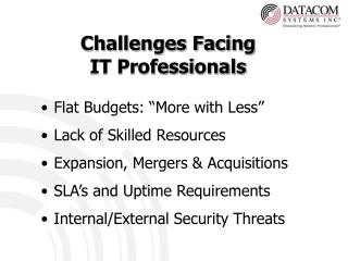 Challenges Facing  IT Professionals