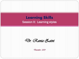 Learning Skills Session II:  Learning styles