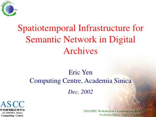 Spatiotemporal Infrastructure for Semantic Network in Digital Archives