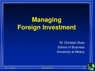 Managing Foreign Investment
