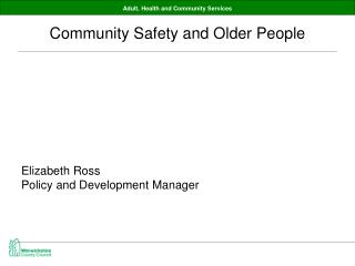 Community Safety and Older People