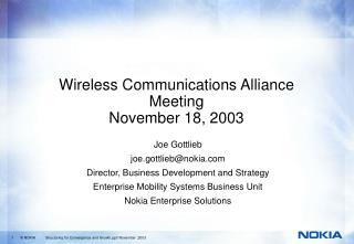 Wireless Communications Alliance Meeting November 18, 2003