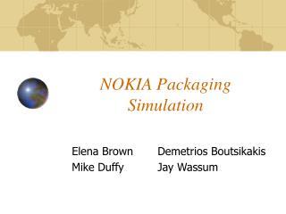 NOKIA Packaging  Simulation