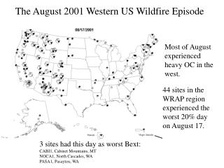 The August 2001 Western US Wildfire Episode