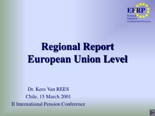 Regional Report European Union Level