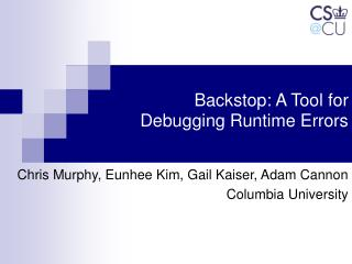 Backstop: A Tool for  Debugging Runtime Errors