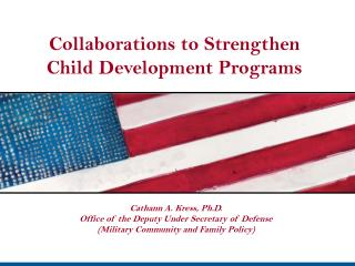 Collaborations to Strengthen  Child Development Programs