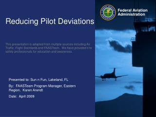 Reducing Pilot Deviations
