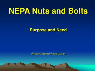 NEPA Nuts and Bolts