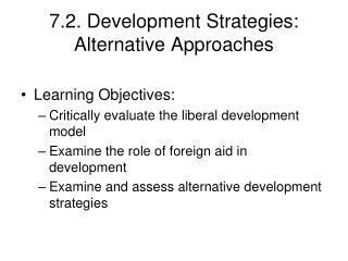 7.2. Development Strategies: Alternative Approaches