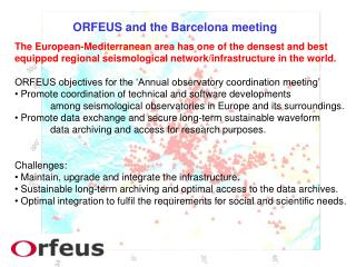 ORFEUS and the Barcelona meeting