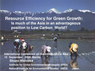 Resource Efficiency for Green Growth:       Is much of the Asia in an advantageous