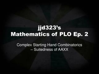 jjd323's Mathematics of PLO Ep. 2